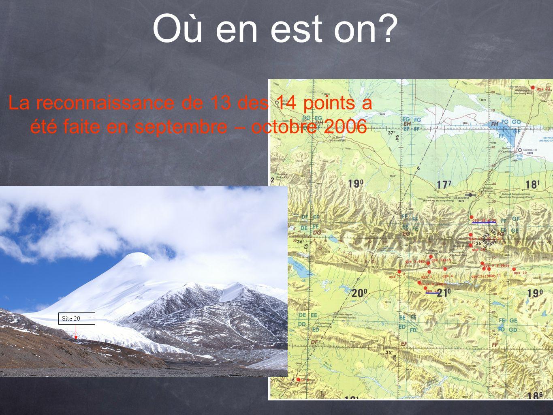 Où en est on? La reconnaissance de 13 des 14 points a été faite en septembre – octobre 2006 Site 20
