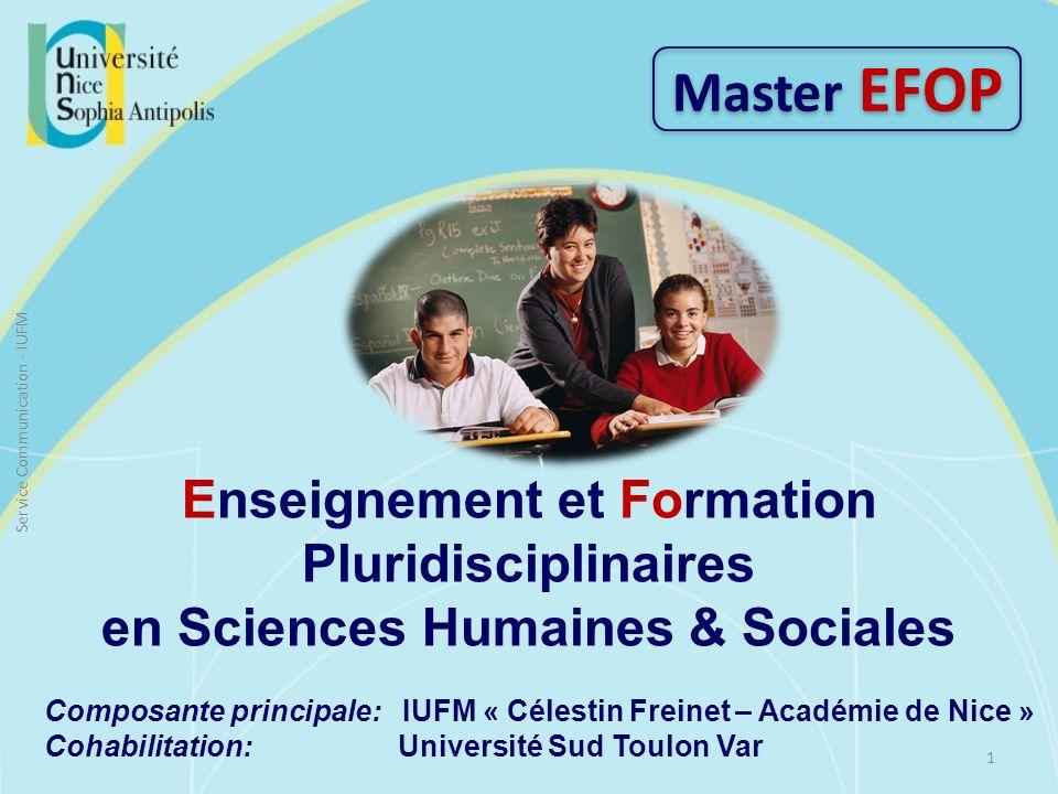 Enseignement et Formation Pluridisciplinaires en Sciences Humaines & Sociales Composante principale: IUFM « Célestin Freinet – Académie de Nice » Coha