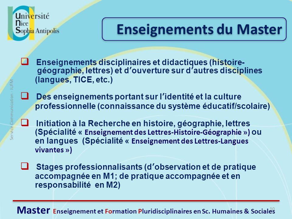 10 Service Communication - IUFM Master Enseignement et Formation Pluridisciplinaires en Sc. Humaines & Sociales Enseignements disciplinaires et didact