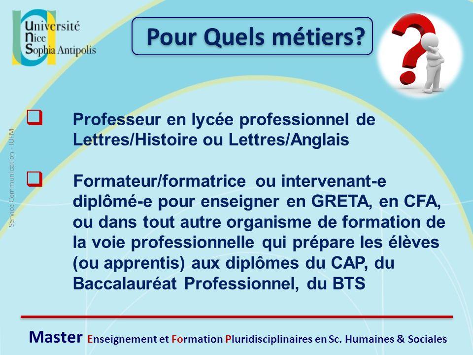 4 Service Communication - IUFM Professeur en lycée professionnel de Lettres/Histoire ou Lettres/Anglais Formateur/formatrice ou intervenant-e diplômé-