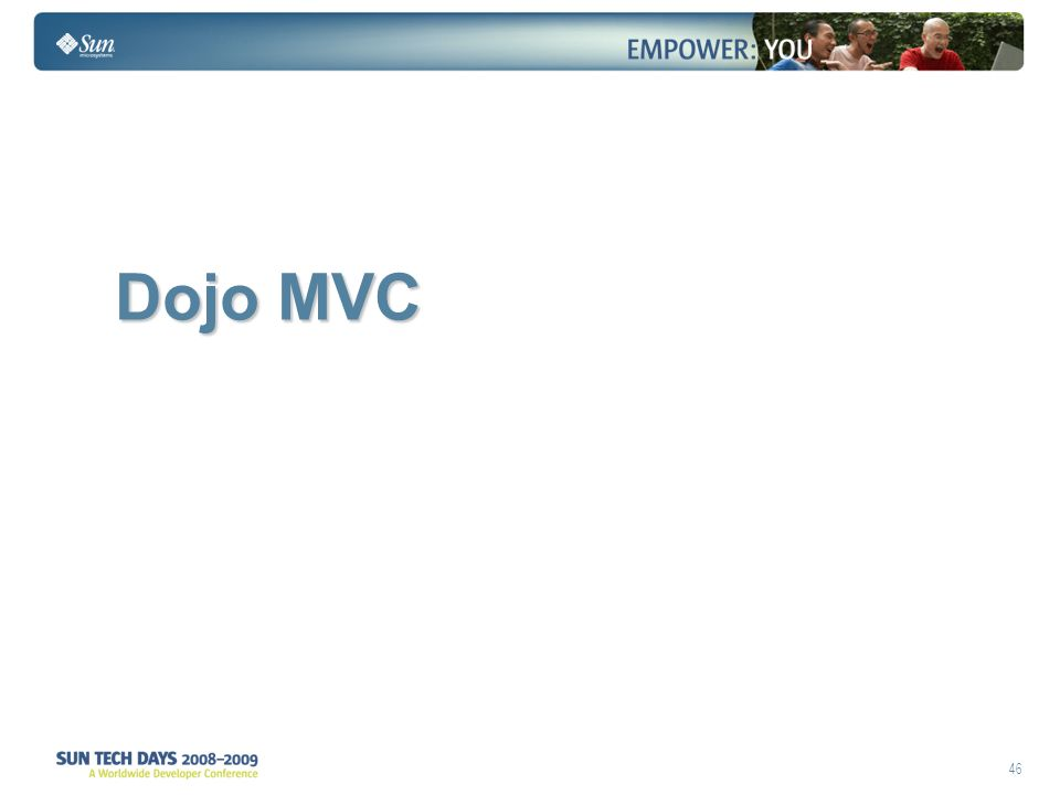 46 Dojo MVC Dojo MVC
