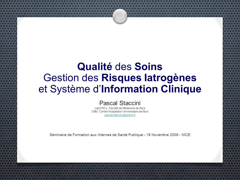 Qualité, Gestion des Risques et Systèmes d Information Hospitaliers Conclusion