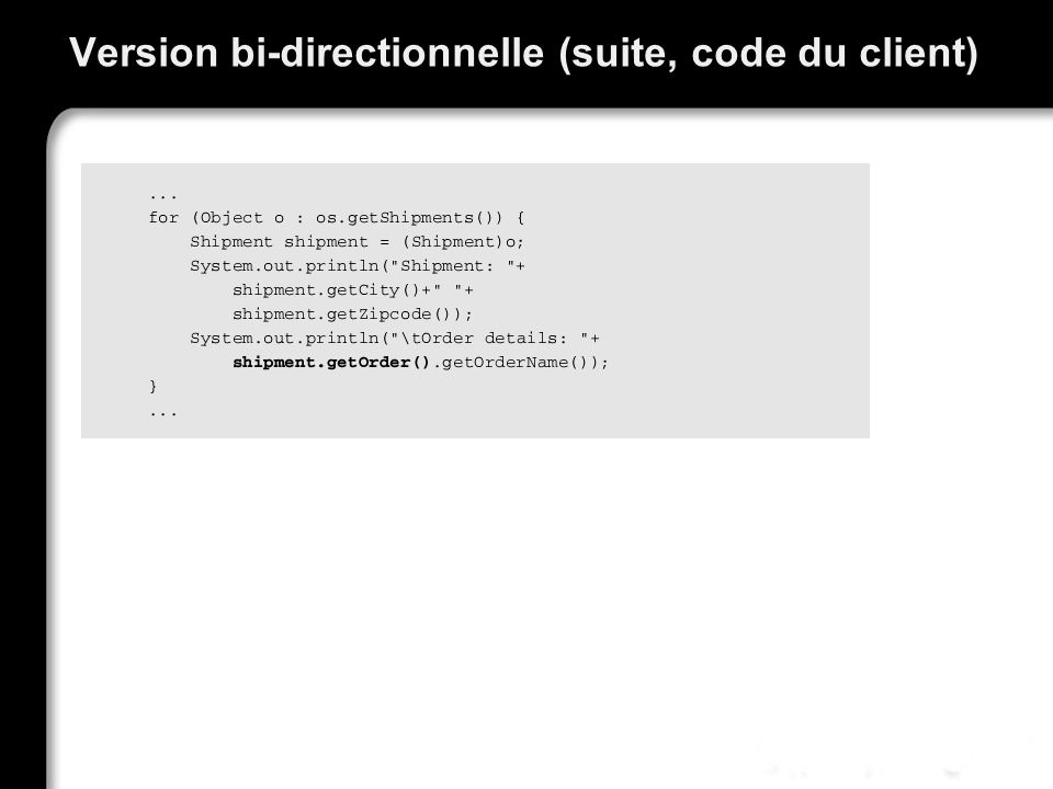 Version bi-directionnelle (suite, code du client)