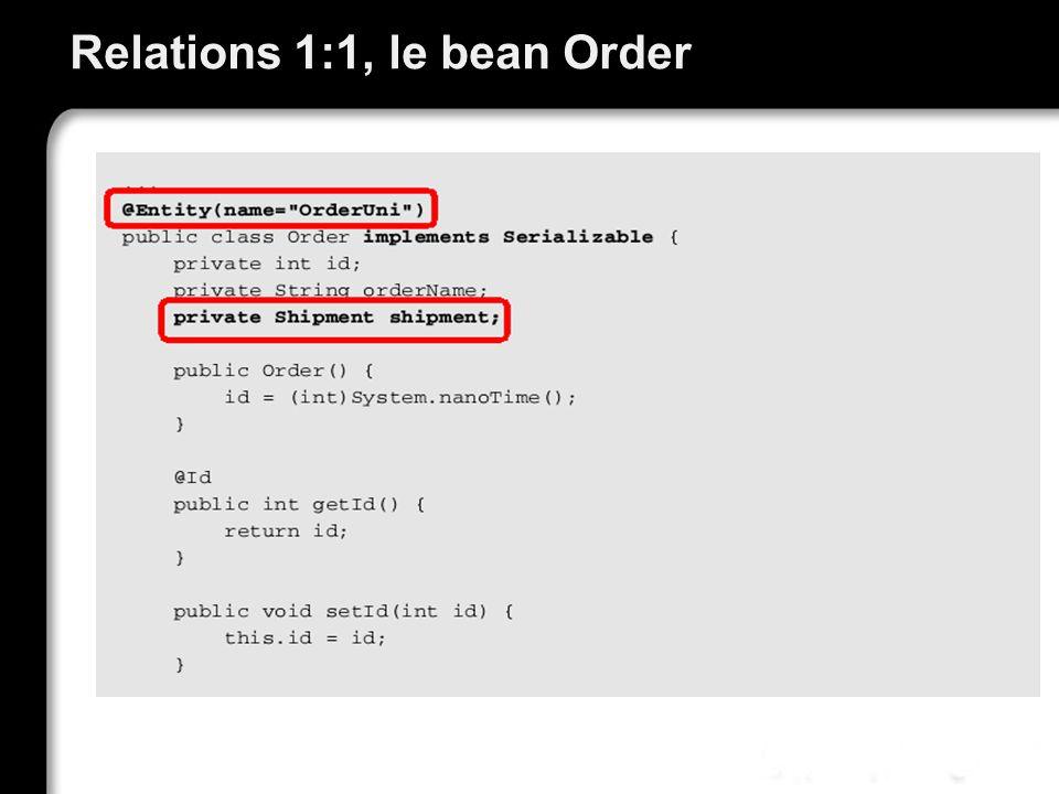 Trier des relations : annotation @OrderBy On peut utiliser lopérateur «.