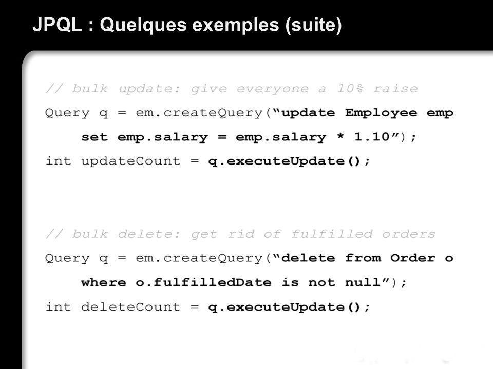 JPQL : Quelques exemples (suite)