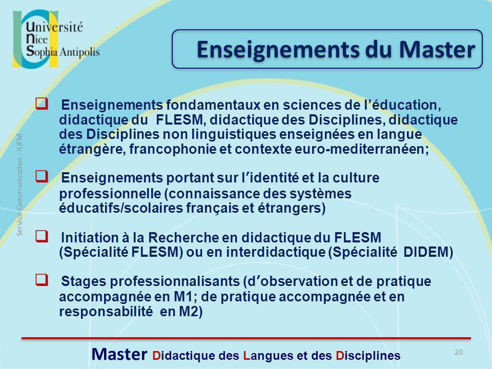 20 Service Communication - IUFM Master Didactique des Langues et des Disciplines Enseignements fondamentaux en sciences de léducation, didactique du F