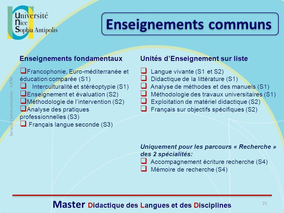 21 Service Communication - IUFM Master Didactique des Langues et des Disciplines Francophonie, Euro-méditerranée et éducation comparée (S1) Intercultu