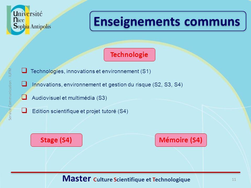 11 Service Communication - IUFM Enseignements communs Master Culture Scientifique et Technologique Technologies, innovations et environnement (S1) Inn