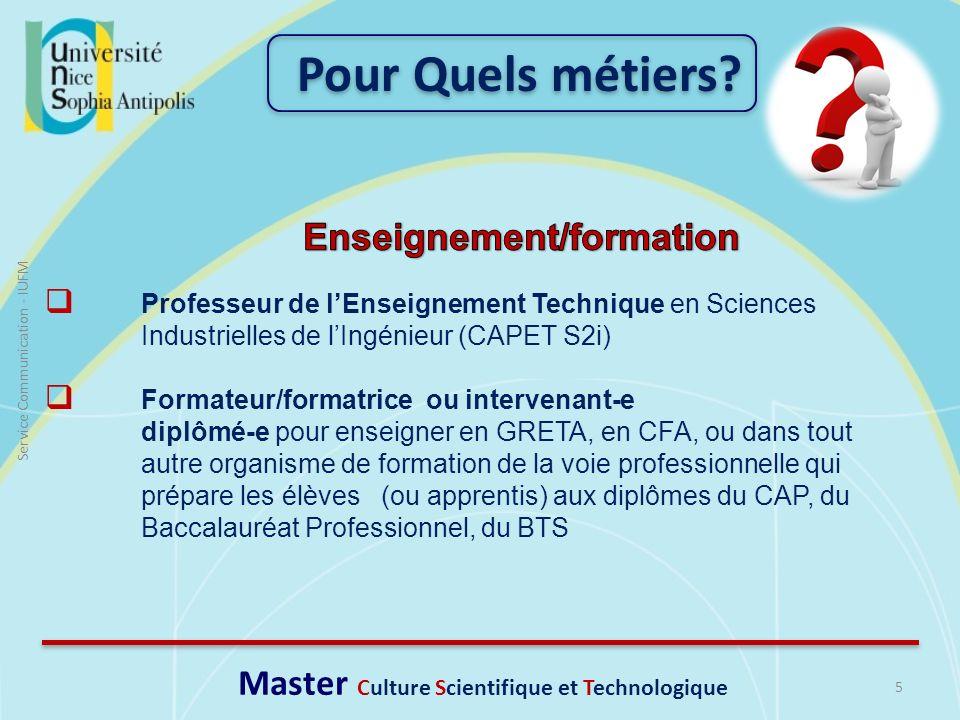 5 Service Communication - IUFM Professeur de lEnseignement Technique en Sciences Industrielles de lIngénieur (CAPET S2i) Formateur/formatrice ou inter