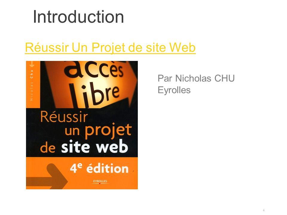 Introduction 4 Réussir Un Projet de site Web Par Nicholas CHU Eyrolles