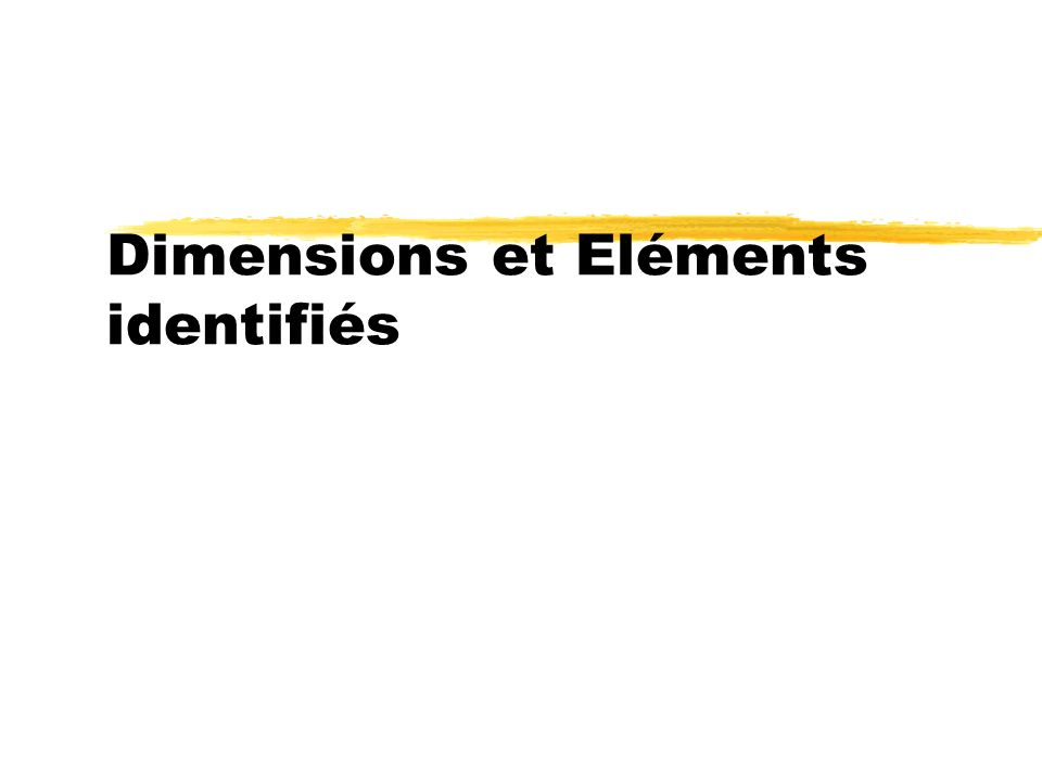 Dimensions et Eléments identifiés