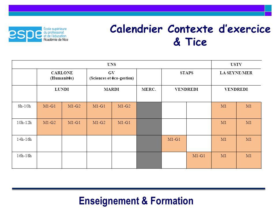 Enseignement & Formation UNSUSTV CARLONE (Humanit é s) GV (Sciences et é co-gestion) STAPSLA SEYNE/MER LUNDIMARDIMERC.VENDREDI 8h-10hM1-G1M1-G2M1-G1M1