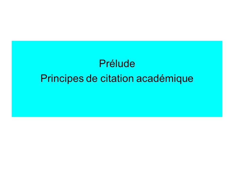 Prélude Principes de citation académique