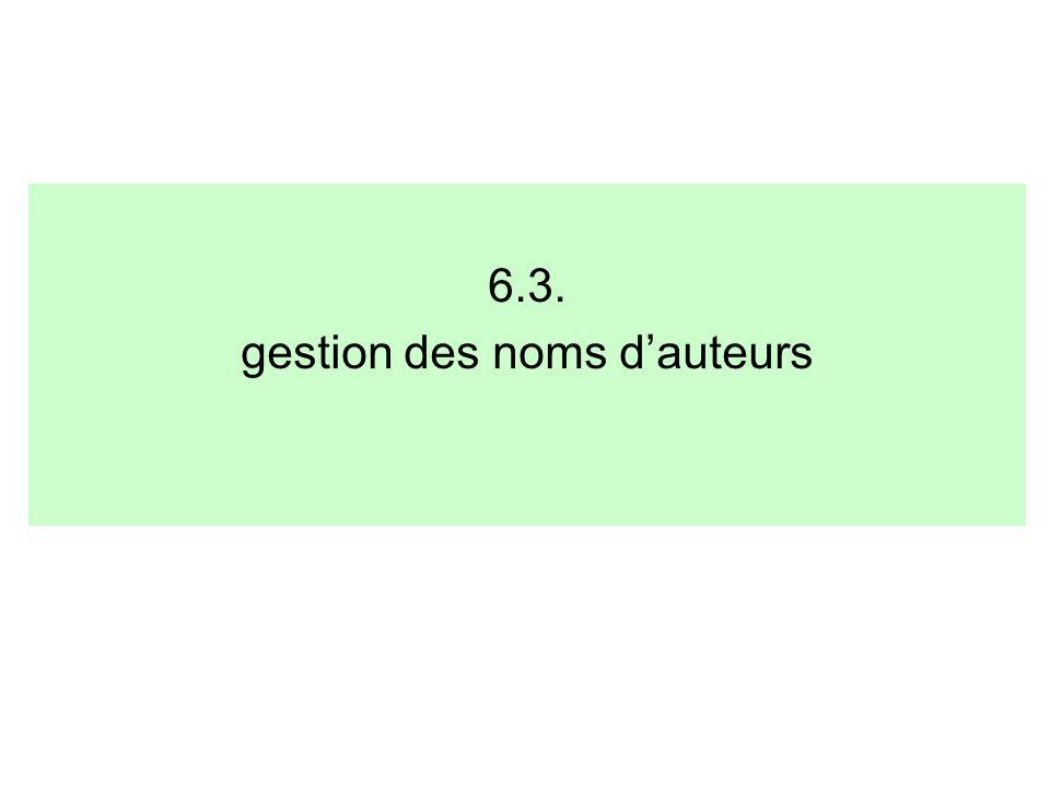 6.3. gestion des noms dauteurs