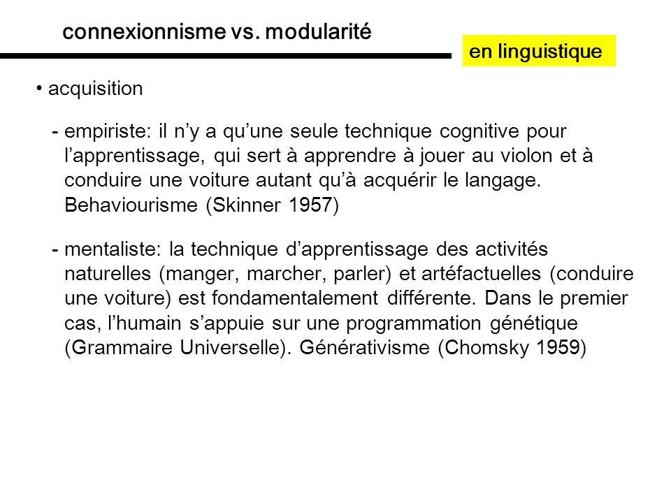 fonctionnement de larchitecture modulaire faculté de nombre: illustrations linguistiques -1 objet = singulier, accord sujet fém/masc/neutre sg français: Cest eux X que jai vus.