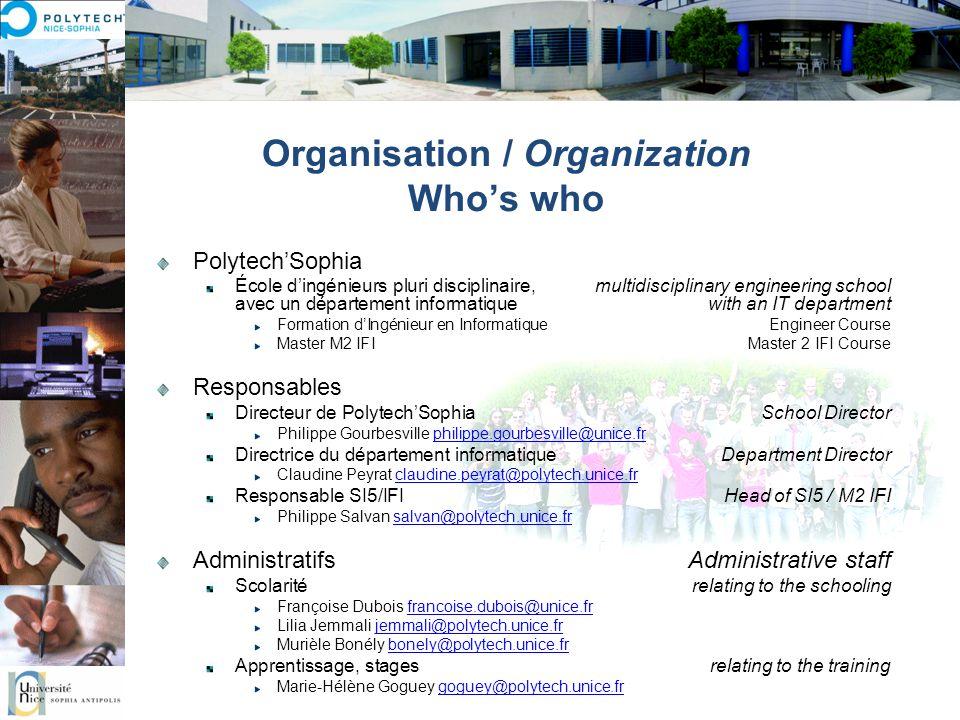 Organisation / Organization Whos who PolytechSophia École dingénieurs pluri disciplinaire, multidisciplinary engineering school avec un département in