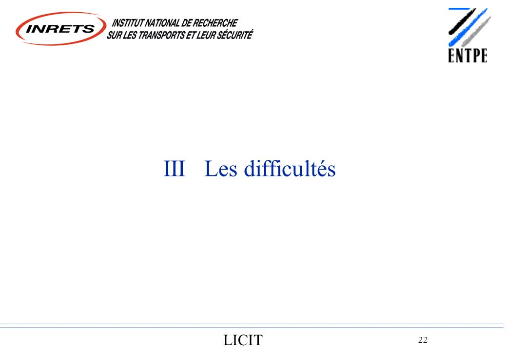 LICIT 22 III Les difficultés
