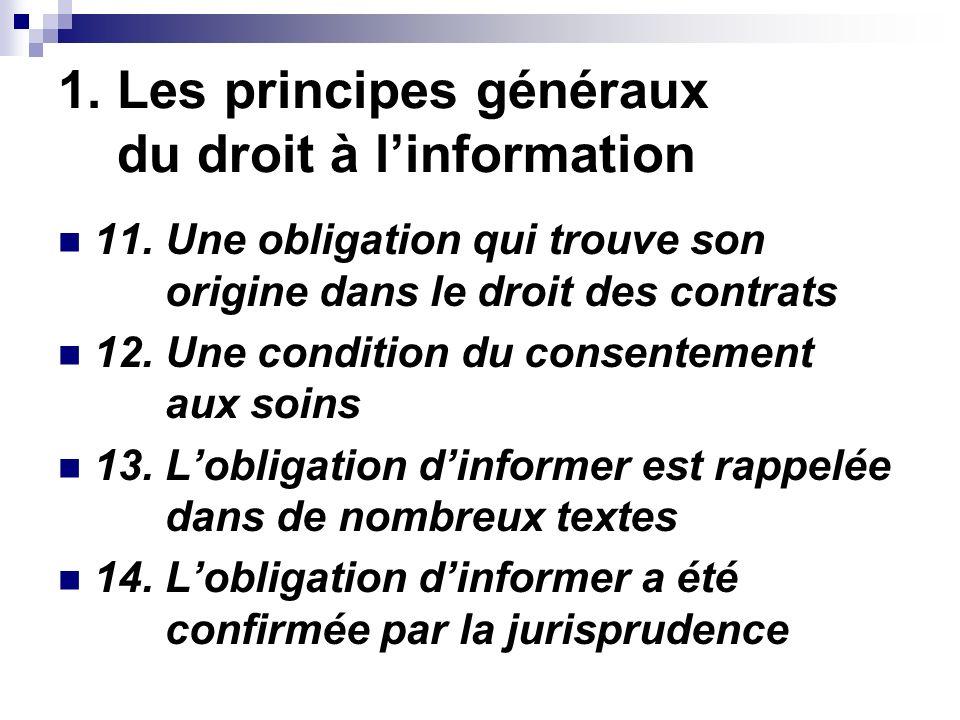 1. Les principes généraux du droit à linformation 11.