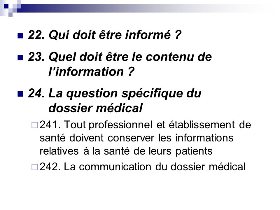 22. Qui doit être informé . 23. Quel doit être le contenu de linformation .