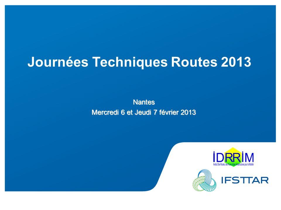 Les Plénières Journées Techniques Routes 2013 Jeudi 7 février 2013 Introduction générale : enjeux et problématiques 1.