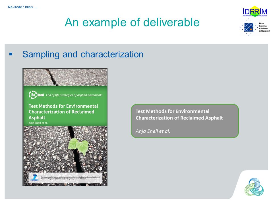 Re-Road : bilan … Sampling and characterization An example of deliverable