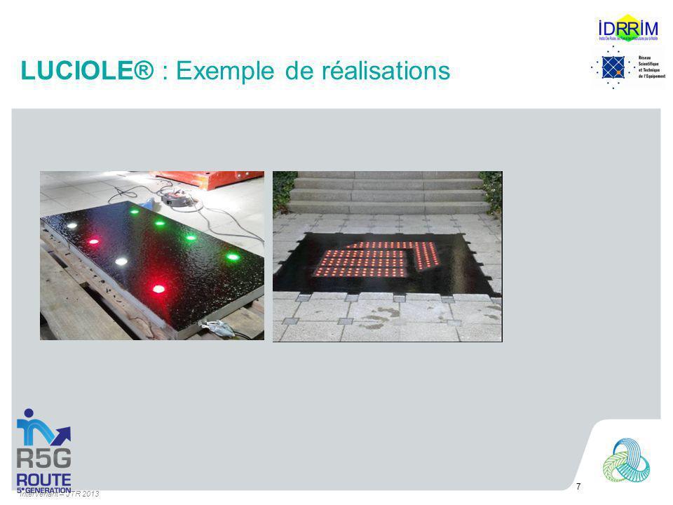 LUCIOLE® : Exemple de réalisations Intervenant – JTR 2013 7