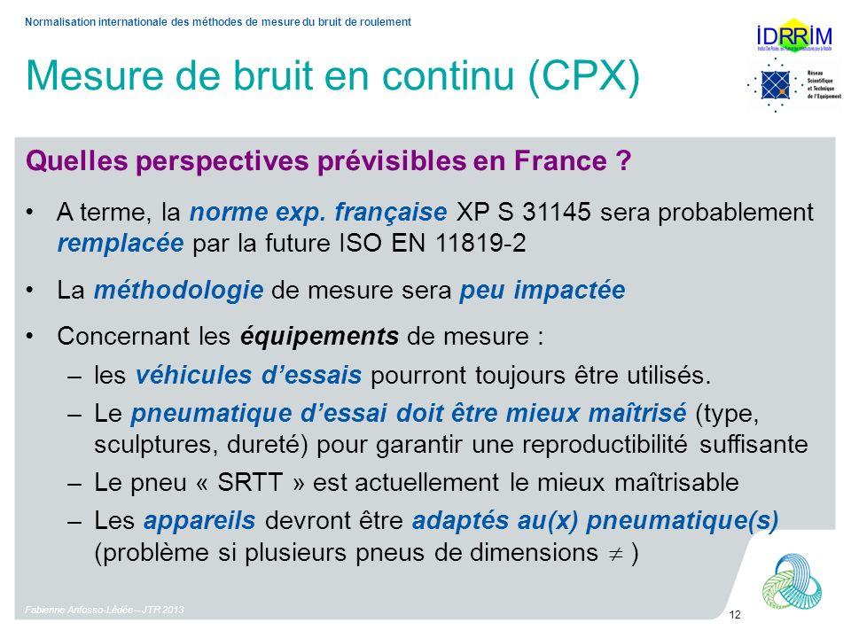 Mesure de bruit en continu (CPX) Quelles perspectives prévisibles en France .