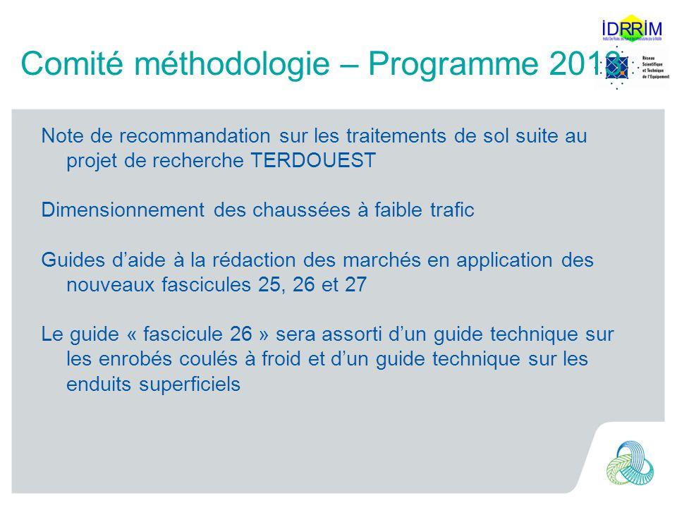 Comité méthodologie – Programme 2013 Note de recommandation sur les traitements de sol suite au projet de recherche TERDOUEST Dimensionnement des chau