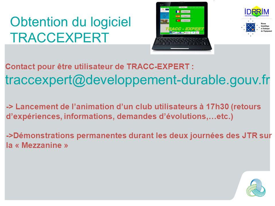 Obtention du logiciel TRACCEXPERT Contact pour être utilisateur de TRACC-EXPERT : traccexpert@developpement-durable.gouv.fr Techniques Routières Adapt