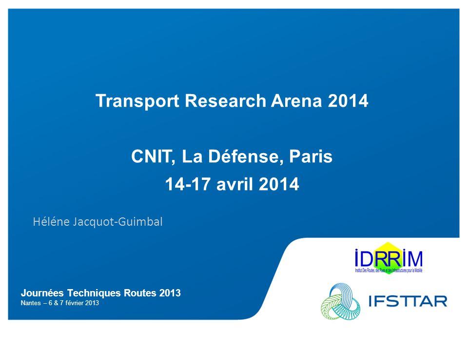 TRA : Transport Research Arena Où et Quand.