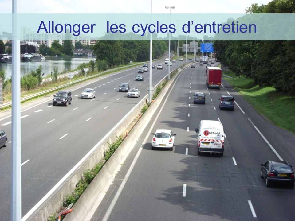 Allonger les cycles dentretien