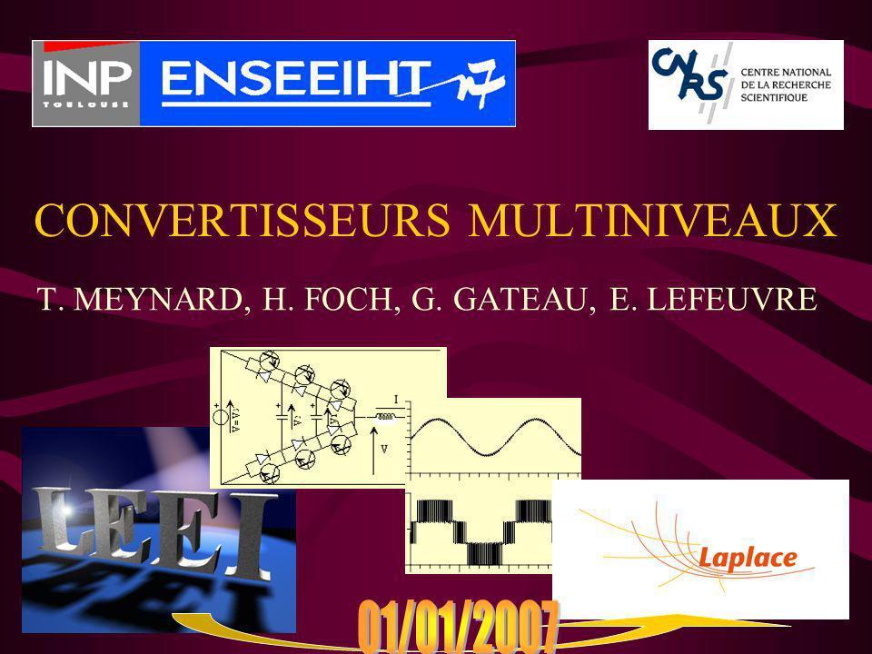 CONVERTISSEURS MULTINIVEAUX T. MEYNARD, H. FOCH, G. GATEAU, E. LEFEUVRE