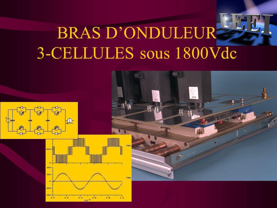 BRAS DONDULEUR 3-CELLULES sous 1800Vdc