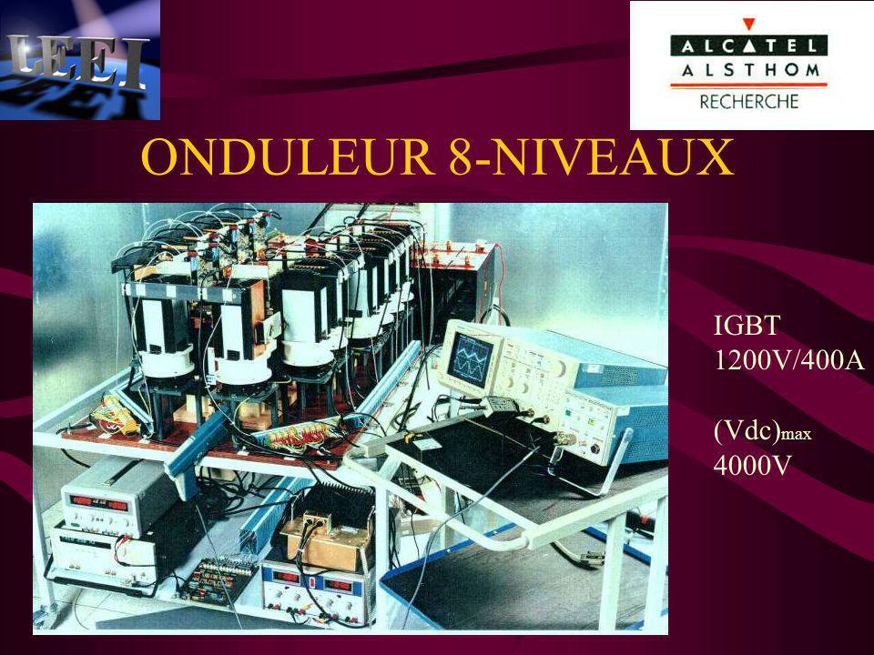 ONDULEUR 8-NIVEAUX IGBT 1200V/400A (Vdc) max 4000V