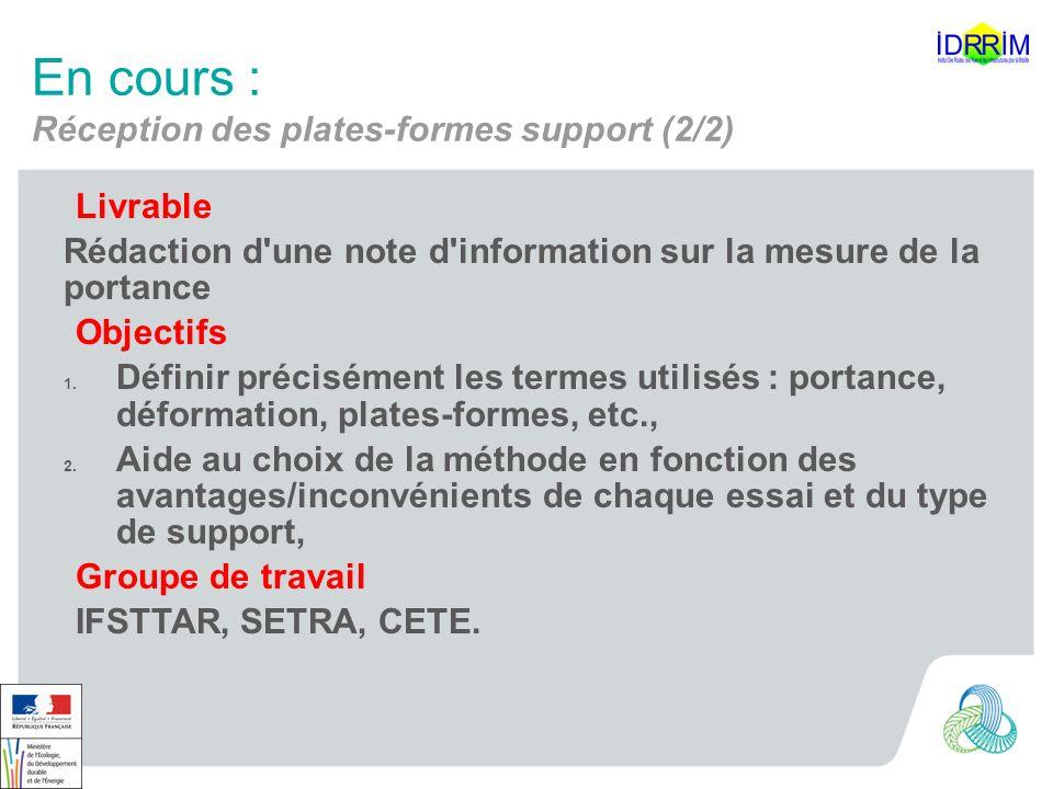 En cours : Réception des plates-formes support (2/2) Livrable Rédaction d'une note d'information sur la mesure de la portance Objectifs 1. Définir pré