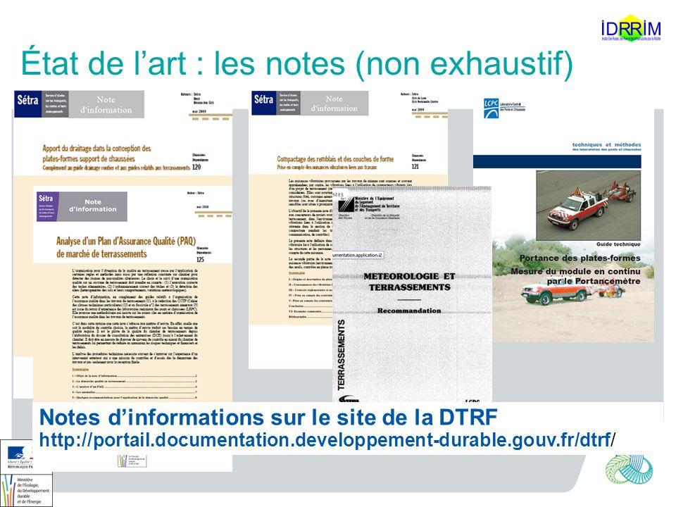 État de lart : les notes (non exhaustif) Notes dinformations sur le site de la DTRF http://portail.documentation.developpement-durable.gouv.fr/dtrf/