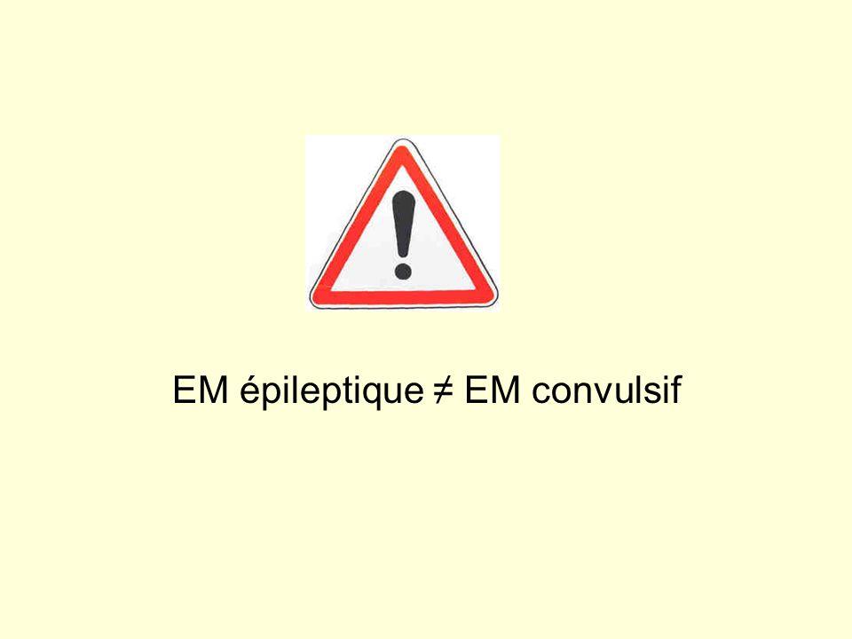 EM épileptique EM convulsif