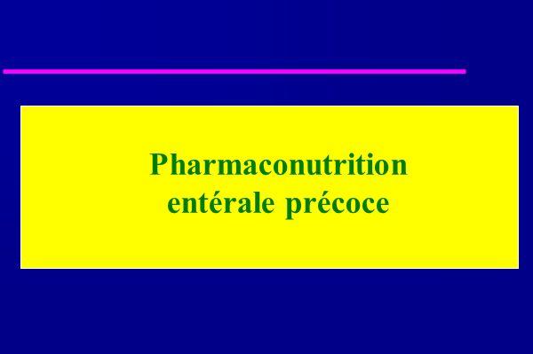 Pharmaconutrition entérale précoce
