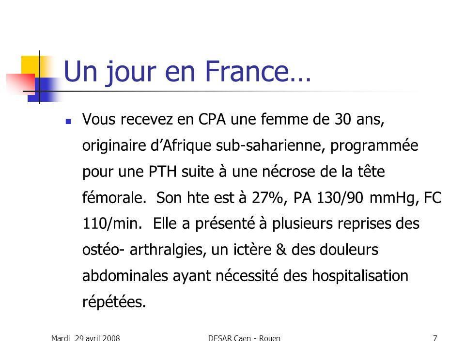 Mardi 29 avril 2008DESAR Caen - Rouen7 Un jour en France… Vous recevez en CPA une femme de 30 ans, originaire dAfrique sub-saharienne, programmée pour