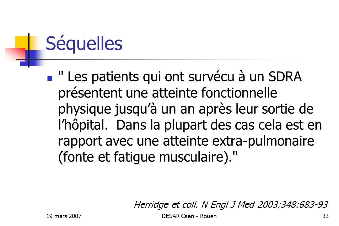 19 mars 2007DESAR Caen - Rouen33 Séquelles