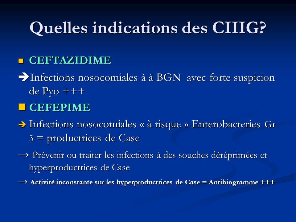 Quelles indications des CIIIG.