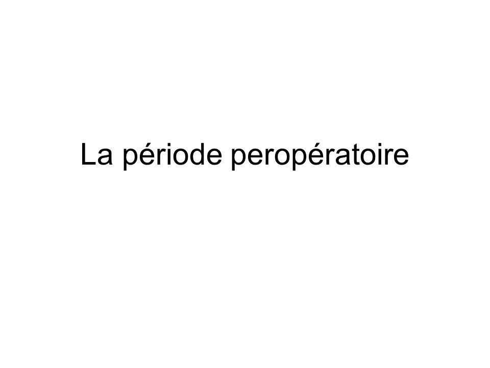 La période peropératoire