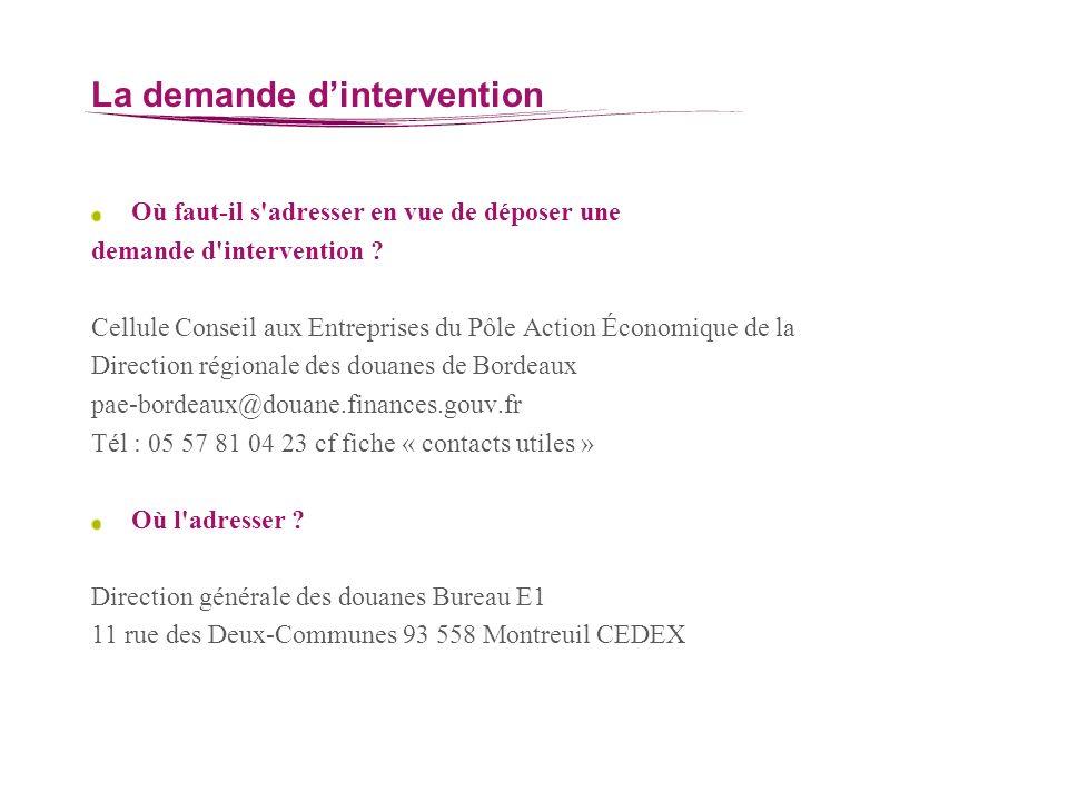 La demande dintervention Où faut-il s'adresser en vue de déposer une demande d'intervention ? Cellule Conseil aux Entreprises du Pôle Action Économiqu