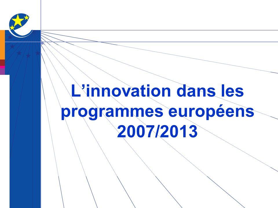 Linnovation dans les programmes européens 2007/2013