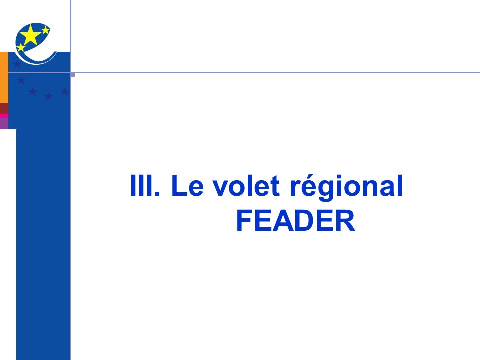 III. Le volet régional FEADER