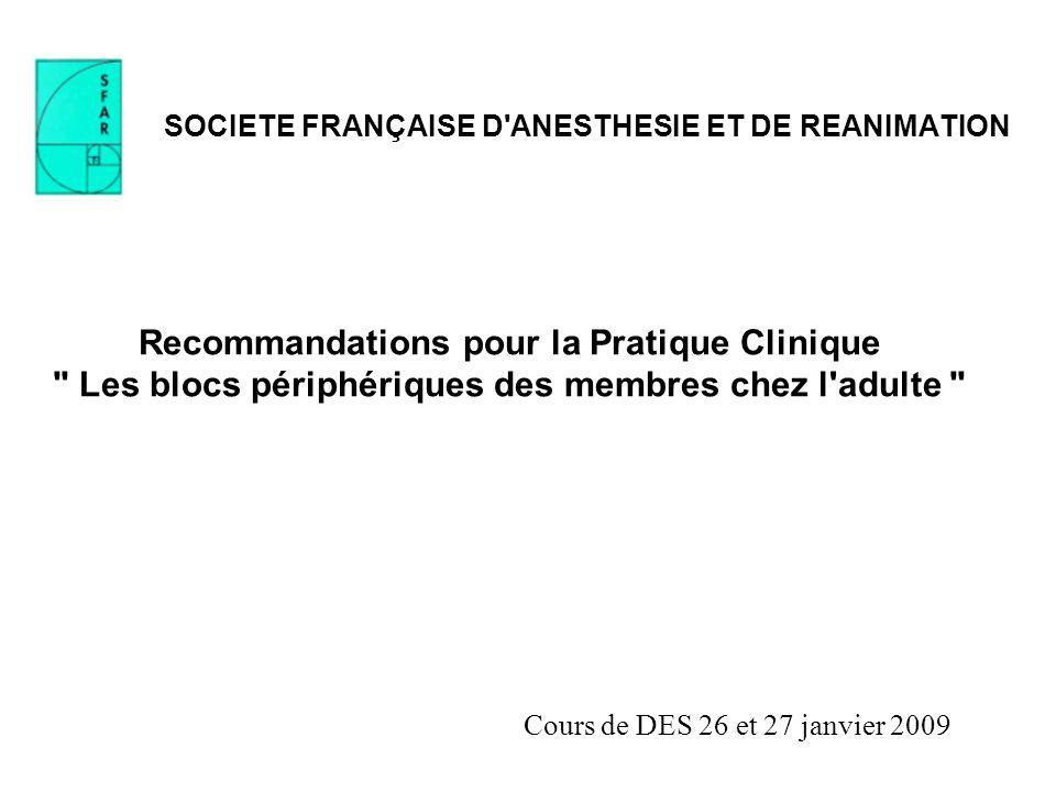 SOCIETE FRANÇAISE D'ANESTHESIE ET DE REANIMATION Recommandations pour la Pratique Clinique