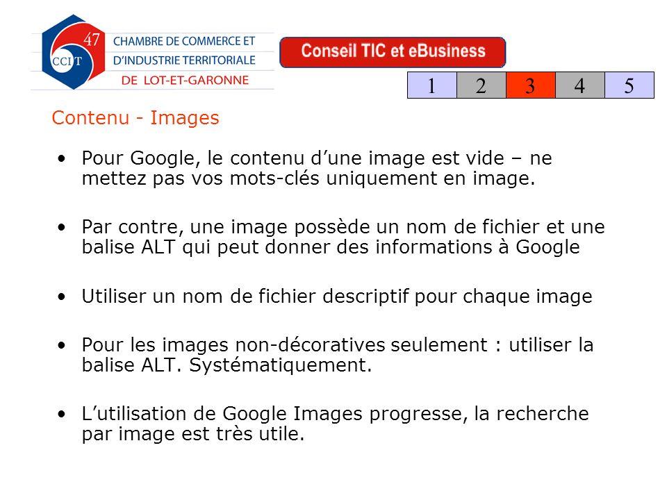 Contenu - Images Pour Google, le contenu dune image est vide – ne mettez pas vos mots-clés uniquement en image.