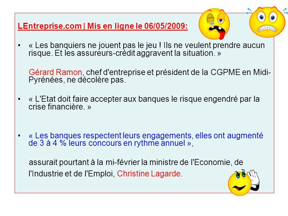 LEntreprise.com | Mis en ligne le 06/05/2009: « Les banques françaises continuent à financer les PME… …Le montant des encours des crédits aux entreprises est de 789,9 milliards d euros à fin janvier 2009, soit un taux de croissance annuel de 9,1 % selon la Banque de France… » affirme Ariane Obolensky, directrice générale de la Fédération bancaire française
