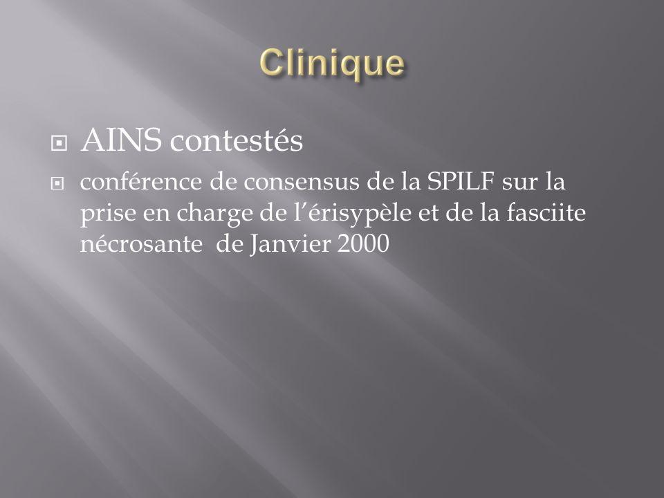 AINS contestés conférence de consensus de la SPILF sur la prise en charge de lérisypèle et de la fasciite nécrosante de Janvier 2000