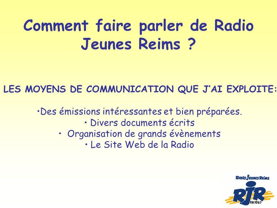 Comment faire parler de Radio Jeunes Reims .